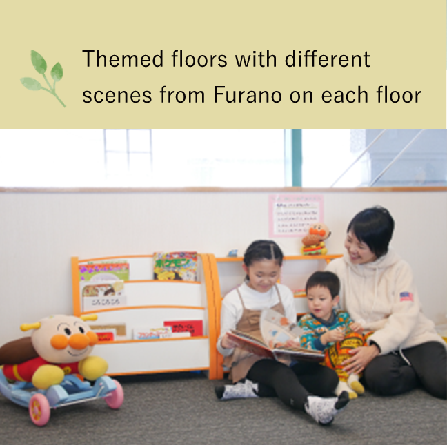 Themed floors with different scenes from Furano on each floor